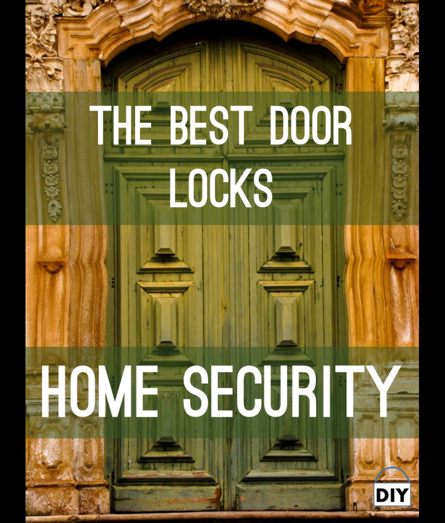 Best door lock home security