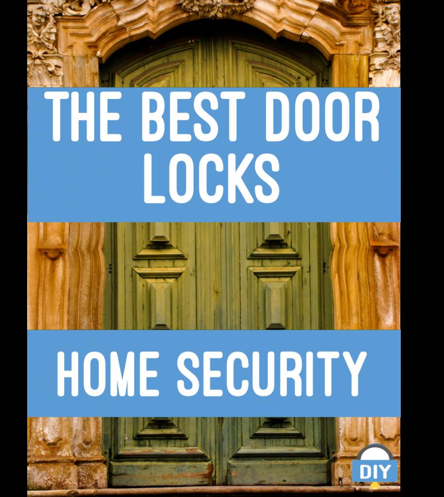 Best door locks home security