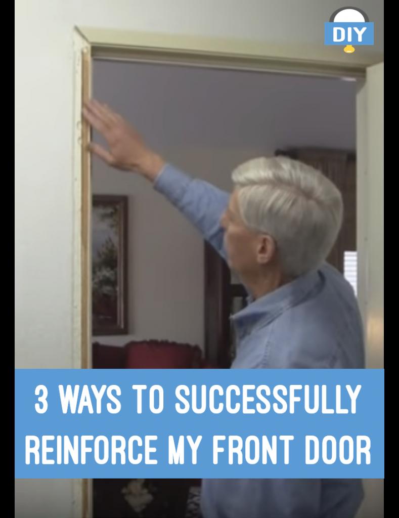 Reinforce my front door