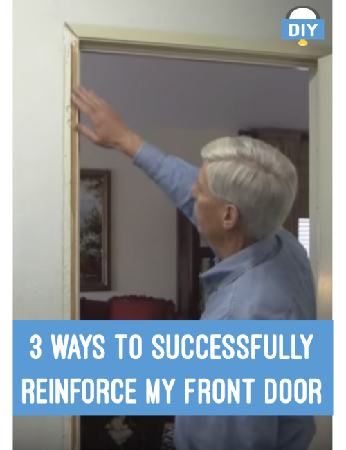 Reinforce my front door